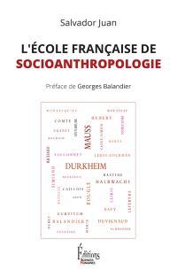 L'école française de socioanthropologie