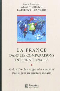 La France dans les comparaisons internationales : guide d'accès aux grandes enquêtes statistiques en sciences sociales