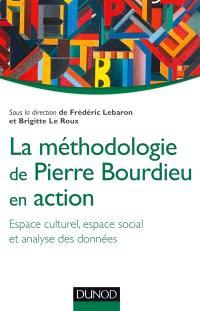 La méthodologie de Pierre Bourdieu en action : espace culturel, espace social et analyse des données