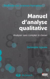 Manuel d'analyse qualitative : analyser sans compter ni classer