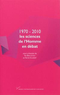 1970-2012 : les sciences de l'Homme en débat