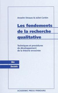 Les fondements de la recherche qualitative : techniques et procédures de développement de la théorie enracinée