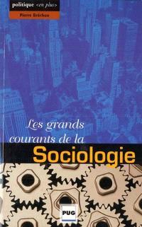 Les grands courants de la sociologie