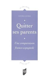 Quitter ses parents : devenir adulte, en Espagne et en France, un processus divergent