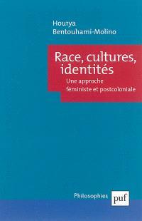 Race, cultures, identités : une approche féministe et postcoloniale