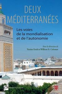 Deux Méditerranées  : les voies de la mondialisation et de l'autonomie