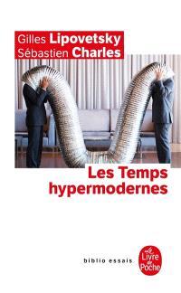Les temps hypermodernes