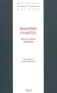 Biographies d'enquêtes : bilan de 14 collectes biographiques