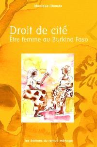 Droit de cité  : être femme au Burkina Faso
