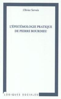 L'épistémologie pratique de Pierre Bourdieu