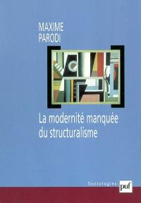 La modernité manquée du structuralisme
