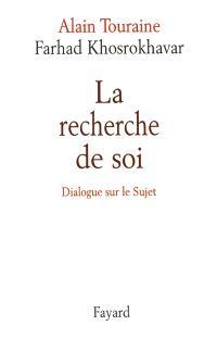 La recherche de soi : dialogue sur le sujet