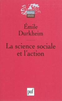 La science sociale et l'action