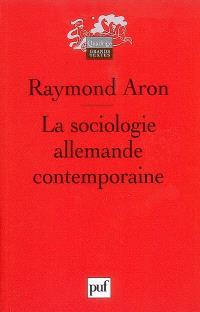 La sociologie allemande contemporaine