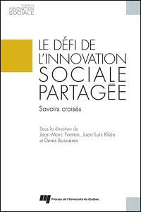 Le défi de l'innovation sociale partagée  : savoirs croisés
