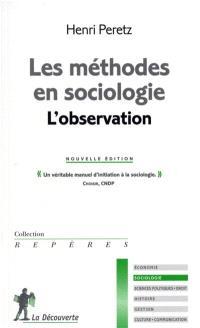 Les méthodes en sociologie : l'observation
