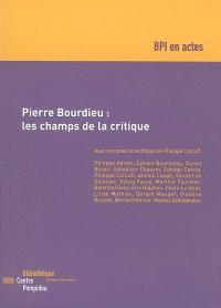 Pierre Bourdieu : les champs de la critique