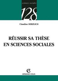 Réussir sa thèse en sciences sociales