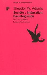 Société : intégration, désintégration : écrits sociologiques