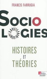 Sociologies : histoires et théories