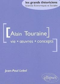 Alain Touraine : vie, oeuvre, concepts