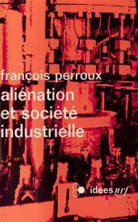 Aliénation et société industrielle