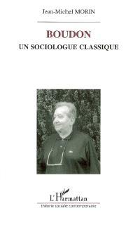 Boudon, un sociologue classique