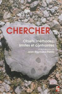 Chercher : objets, méthodes, limites et contraintes : journées doctorales interdisciplinaires du sixième centenaire de l'Université à Aix-en-Provence, 3 juin 2009