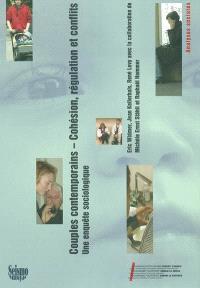 Couples contemporains : cohésion, régulation et conflits : une enquête sociologique