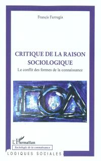 Critique de la raison sociologique : le conflit des formes de la connaissance
