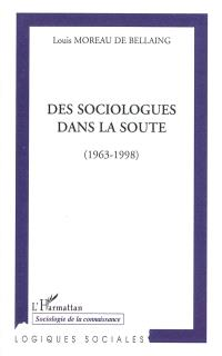 Des sociologues dans la soute : 1963-1998