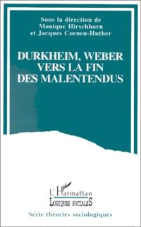 Durkheim et Weber : vers la fin des malentendus ?