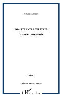 Egalité entre les sexes : mixité et démocratie