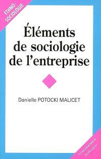 Eléments de sociologie de l'entreprise