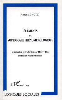 Eléments de sociologie phénoménologique
