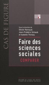 Faire des sciences sociales. Volume 2, Comparer