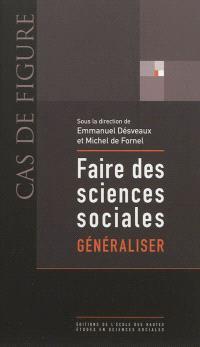 Faire des sciences sociales. Volume 3, Généraliser