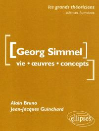 Georg Simmel : vie, oeuvres, concepts