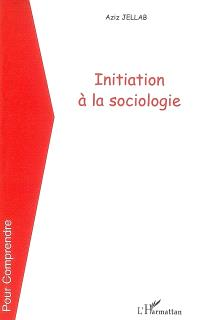 Initiation à la sociologie