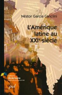 L'Amérique latine au XXIe siècle