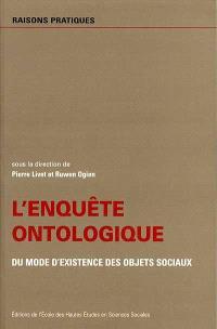 L'enquête ontologique : du mode d'existence des objets sociaux