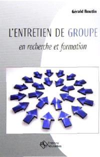 L'entretien de groupe en recherche et formation