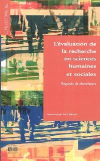 L'évaluation de la recherche en sciences humaines et sociales : regards de chercheurs