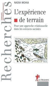 L'expérience de terrain : pour une approche relationnelle dans les sciences sociales
