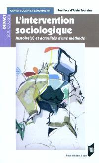 L'intervention sociologique : histoire(s) et actualités d'une méthode