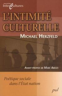 L'intimité culturelle  : poétique sociale de l'État nation