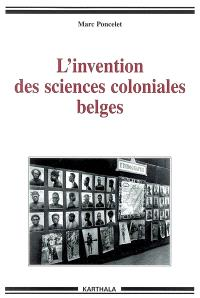 L'invention des sciences coloniales belges