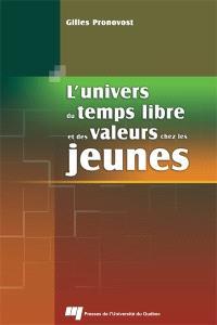 L'univers du temps libre et des valeurs chez les jeunes