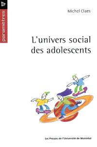 L'Univers social des adolescents