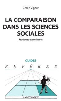 La comparaison dans les sciences sociales : pratiques et méthodes